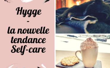 Hygge – la nouvelle tendance Self-care