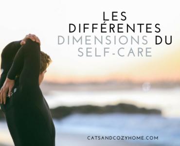 Les différentes dimensions du Self-care