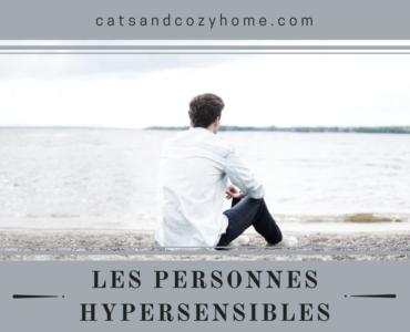 Les personnes hypersensibles
